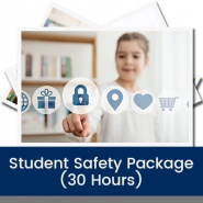 Student Safety Package (30 Hours)