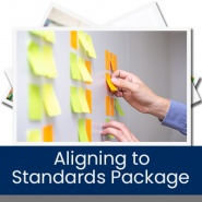 Aligning to Standards Package (25 Hours)