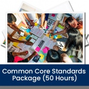 Common Core Standards Package (50 Hours)
