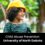 Child Abuse Prevention (1 Graduate Professional Development Credit - University of North Dakota)