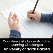 Cognitive Skills Understanding Learning Challenges (1 Graduate Professional Development Credit - University of North Dakota)