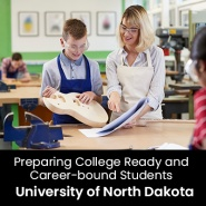 Preparing College Ready and Career-bound Students (1 Graduate Professional Development Credit - University of North Dakota)