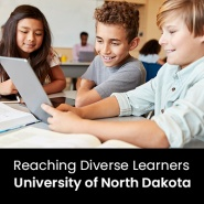 Reaching Diverse Learners (1 Graduate Professional Development Credit - University of North Dakota)