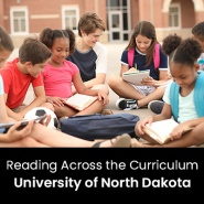 Reading Across the Curriculum (1 Graduate Professional Development Credit - University of North Dakota)