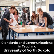 Standards and Communications in Teaching (1 Graduate Professional Development Credit - University of North Dakota)