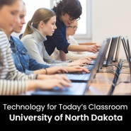 Technology for Today's Classroom (1 Graduate Professional Development Credit - University of North Dakota)