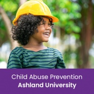 Child Abuse Prevention (1 semester credit - Ashland University)