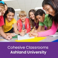 Cohesive Classrooms (1 semester credit - Ashland University)