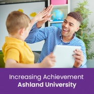 Increasing Achievement (1 semester credit - Ashland University)