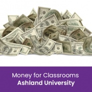 Money for Classrooms (1 semester credit - Ashland University)