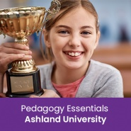 Pedagogy Essentials (1 semester credit - Ashland University)