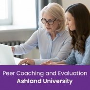 Peer Coaching and Evaluation (1 semester credit - Ashland University)