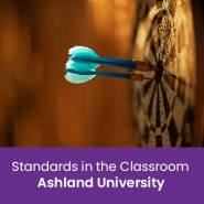 Standards in the Classroom (1 semester credit - Ashland University)