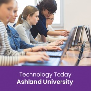 Technology Today (1 semester credit - Ashland University)