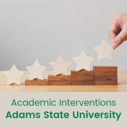 Academic Interventions (1 semester credit - Adams State University)