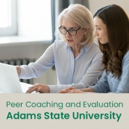 Peer Coaching and Evaluation (1 semester credit - Adams State University)