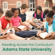 Reading Across the Curriculum (1 semester credit - Adams State University)