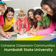 Cohesive Classroom Communities: Understanding Mental Health, Suicide Prevention and Effective Classroom Collaboration (1 semester credit - Humboldt State University)