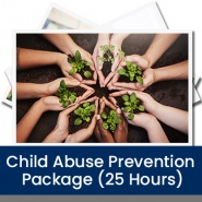 Child Abuse Prevention Package (25 Hours)