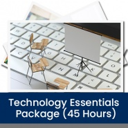 Technology Essentials Package (45 Hours)