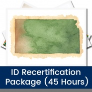 ID Recertification Package (45 Hours)