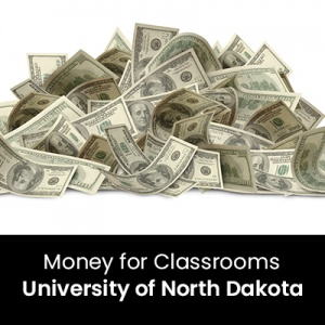 Money for Classrooms (1 Graduate Professional Development Credit - University of North Dakota)