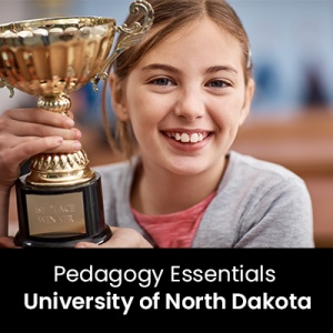 Pedagogy Essentials (1 Graduate Professional Development Credit - University of North Dakota)