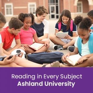 Reading in Every Subject (1 semester credit - Ashland University)