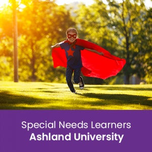Special Needs Learners (1 semester credit - Ashland University)