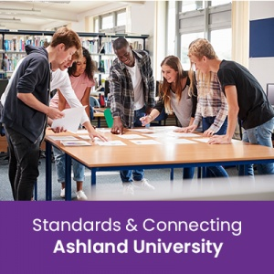 Standards & Connecting (1 semester credit - Ashland University)