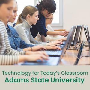 Technology for Today's Classroom (1 semester credit - Adams State University)