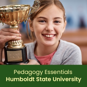 Pedagogy Essentials: Focus on Instructional Strategies and Curriculum Development (1 semester credit - Humboldt State University)