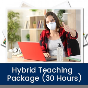 Hybrid Teaching Package (30 Hours)